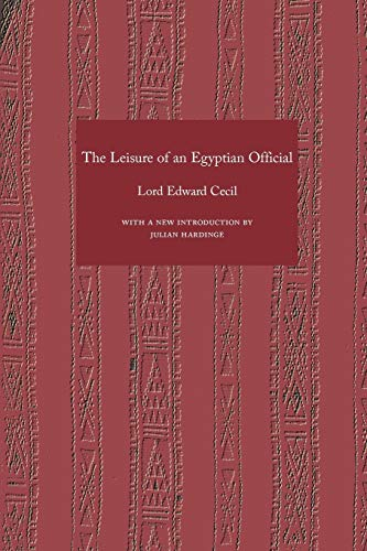 9781843821991: Leisure of an Egyptian Official, The