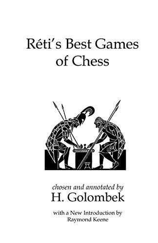 Reti's Best Games of Chess (9781843822134) by Reti, Richard; Golombek, Harry