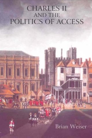 9781843830207: Charles II and the Politics of Access (0)