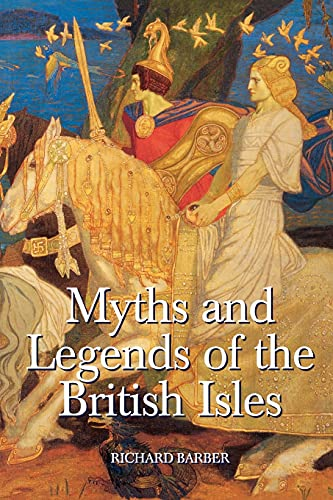 9781843830399: Myths and Legends of the British Isles