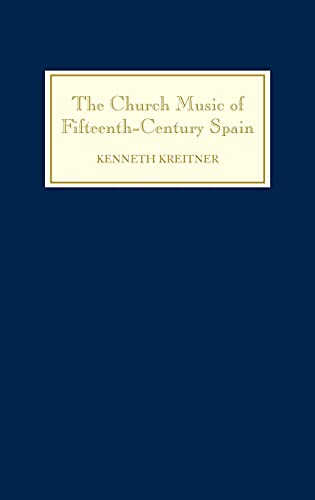 9781843830757: The Church Music of Fifteenth-Century Spain (2) (Studies in Medieval and Renaissance Music)