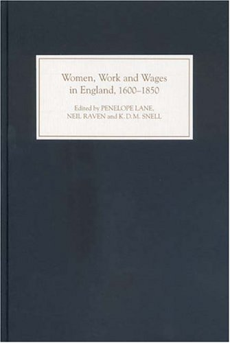 Women, Work and Wages in England, 1600-1850