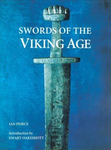 9781843830894: Swords of the Viking Age