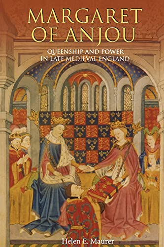9781843831044: Margaret of Anjou: Queenship and Power in Late Medieval England
