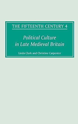 9781843831068: The Fifteenth Century, Vol. 4: Political Culture in Late Medieval Britain (v. 4)