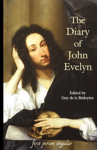 The Diary Of John Evelyn (FINE COPY OF 2004 FIRST EDITION THUS)
