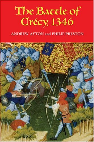 9781843831150: The Battle of Crécy, 1346 (Warfare in History)