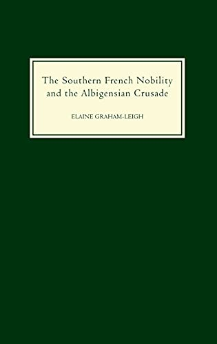 9781843831297: The Southern French Nobility and the Albigensian Crusade