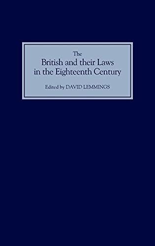 9781843831587: The British and their Laws in the Eighteenth Century