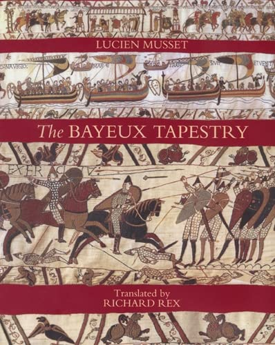 The Bayeux Tapestry: Musset, Lucien