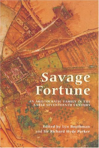 9781843831990: Savage Fortune: An Aristocratic Family in the Early Seventeenth Century (Suffolk Records Society)
