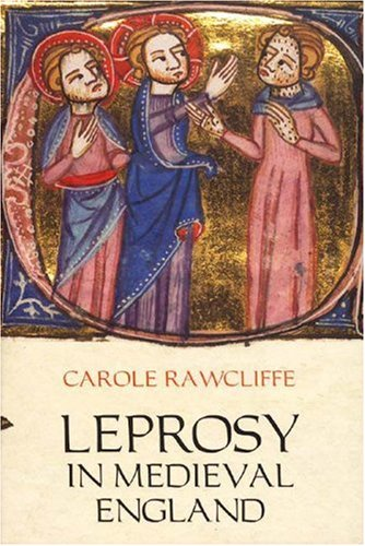 9781843832737: Leprosy in Medieval England