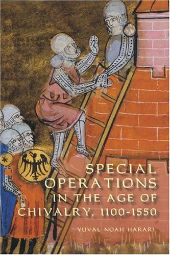 9781843832928: Special Operations in the Age of Chivalry, 1100-1550