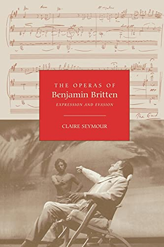 9781843833147: The Operas of Benjamin Britten: Expression and Evasion