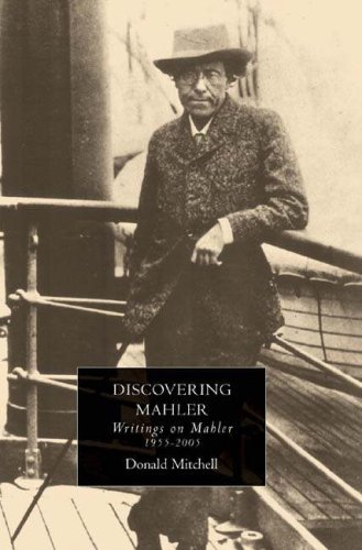 9781843833451: Discovering Mahler: Writings on Mahler, 1955-2005