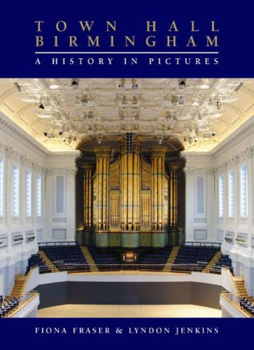 9781843833499: Town Hall Birmingham - A History in Pictures