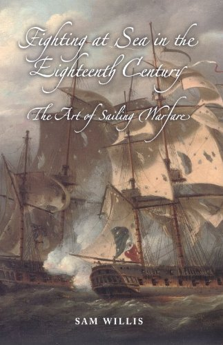 9781843833673: Fighting at Sea in the Eighteenth Century: The Art of Sailing Warfare