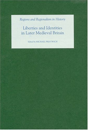 9781843833741: Liberties and Identities in the Medieval British Isles (Regions and Regionalism in History)