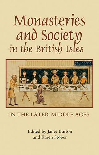 Monasteries and Society in the British Isles: Janet Burton, Karen
