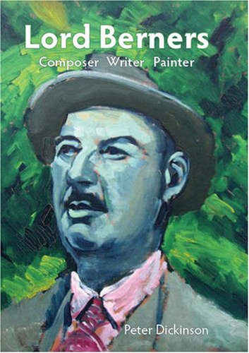 9781843833925: Lord Berners: Composer, Writer, Painter