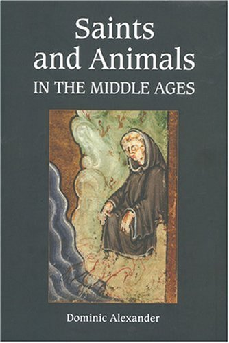 9781843833949: Saints and Animals in the Middle Ages
