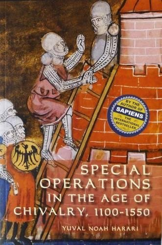 9781843834526: Special Operations in the Age of Chivalry, 1100-1550 (Warfare in History) (Volume 24)