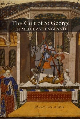 9781843834694: The Cult of St George in Medieval England