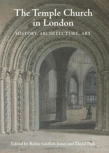 9781843834984: The Temple Church in London: History, Architecture, Art