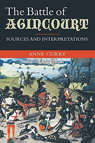 9781843835110: The Battle of Agincourt: Sources and Interpretations (Warfare in History)