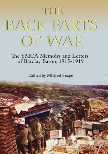 9781843835196: The Back Parts of War: The YMCA Memoirs and Letters of Barclay Baron, 1915-1919 (Church of England Record Society)