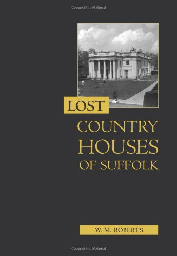 Lost Houses of Suffolk