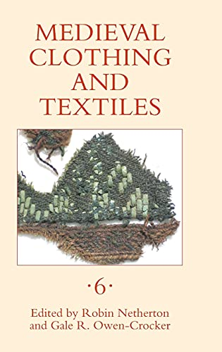 9781843835370: Medieval Clothing and Textiles 6 (6)