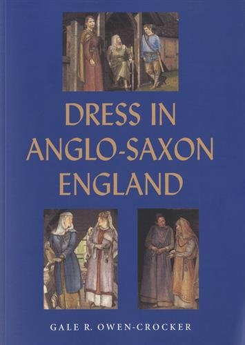 9781843835721: Dress in Anglo-Saxon England