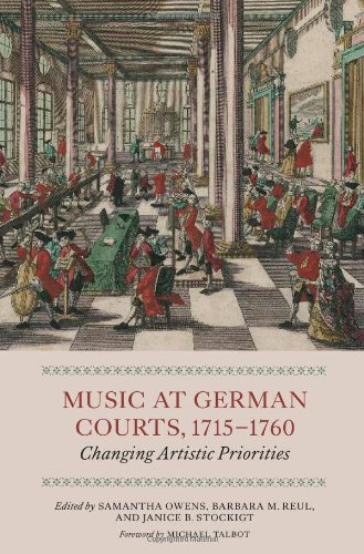 9781843835981: Music at German Courts, 1715-1760: Changing Artistic Priorities