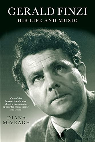 Gerald Finzi: His Life and Music (Paperback): Diana McVeagh