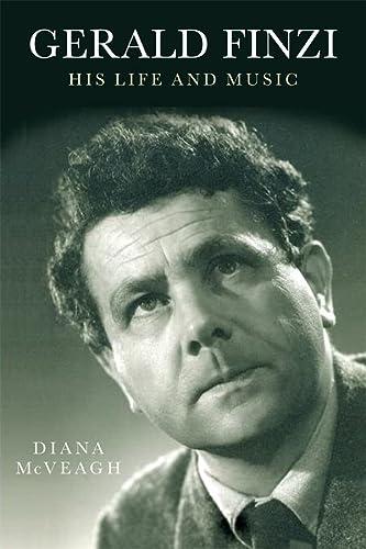 9781843836025: Gerald Finzi: His Life and Music