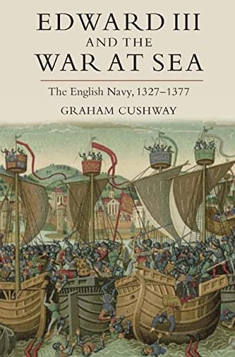 9781843836216: Edward III and the War at Sea: The English Navy, 1327-1377 (Warfare in History)