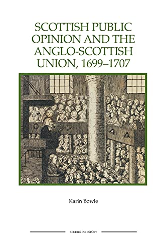 9781843836513: Scottish Public Opinion and the Anglo-Scottish Union, 1699-1707 (56)