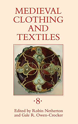 9781843837367: Medieval Clothing and Textiles 8