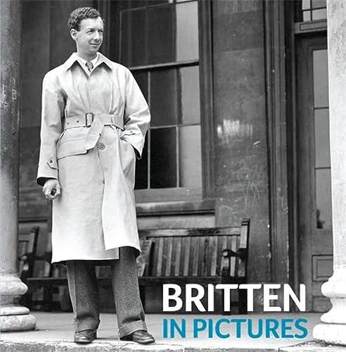 9781843837497: Britten in Pictures