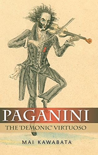 Paganini: The 'Demonic' Virtuoso.: KAWABATA, Mai