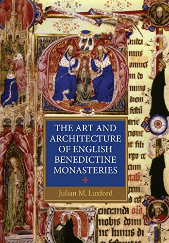 9781843837596: The Art and Architecture of English Benedictine Monasteries (Studies in the History of Medieval Religion)