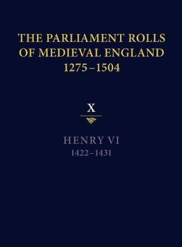 9781843837725: The Parliament Rolls of Medieval England, 1275-1504: X: Henry VI. 1422-1431