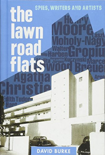 The Lawn Road Flats (History of British Intelligence): Burke, David