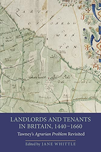 9781843838500: Landlords and Tenants in Britain, 1440-1660: Tawney's Agrarian Problem Revisited (People, Markets, Goods: Economies and Societies in History)