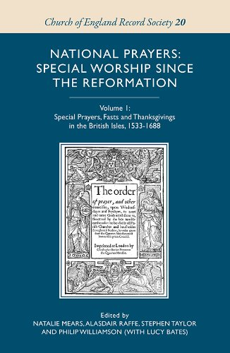 National Prayers: Special Worship since the Reformation (Church of England Record Society)