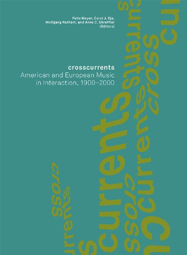 9781843839002: Crosscurrents: American and European Music in Interaction, 1900-2000 (Paul Sacher Foundation)