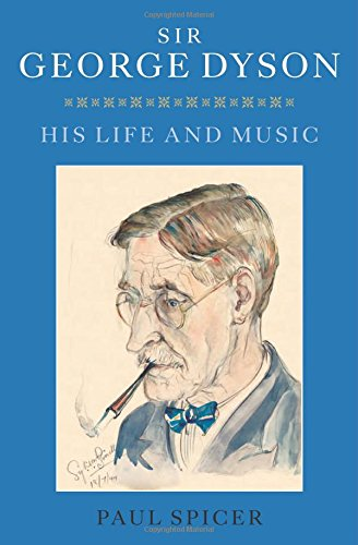 9781843839033: Sir George Dyson: His Life and Music
