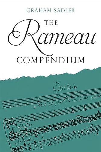 The Rameau Compendium (Hardback): Graham Sadler