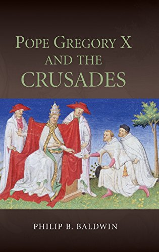 9781843839163: Pope Gregory X and the Crusades (Studies in the History of Medieval Religion)